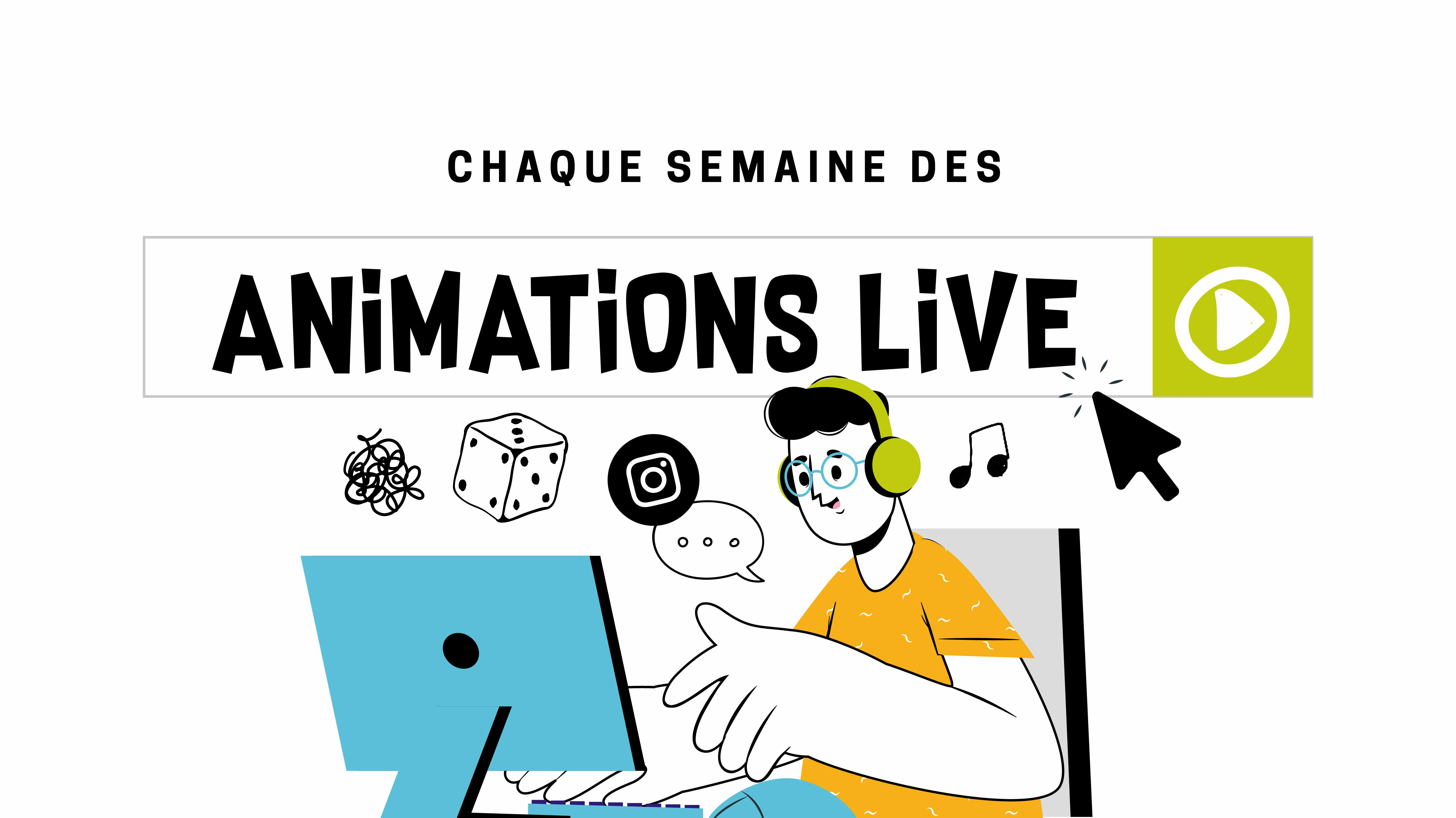 Animations Live !